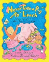 never take a pig to lunch westcott