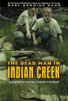 Dead Man in Indian Creek