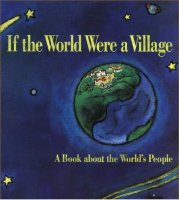 If the World Were a Village   A Book About the World's People