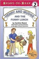 Henry and Mudge Series, Book 24: Henry and Mudge and the Funny Lunch