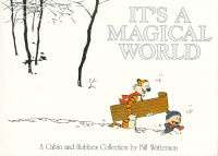 Calvin and Hobbes: It's A Magical World