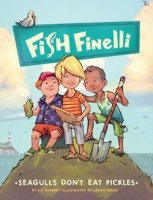 Seagulls Don't Eat Pickles (Fish Finelli, Book 1)