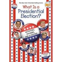 What Is a Presidential Election
