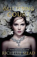 Glittering Court, Book 1:  The Glittering Court