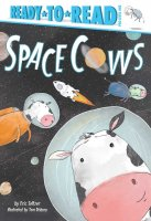 Space Cows  (Ready to Read Pre-Level 1)