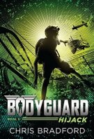 Bodyguard, Book 3:  Hijack