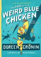 Chicken Squad, Book 2:  Weird Blue Chicken