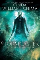 Shattered Realms, Book 3:  Stormcaster