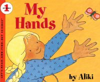 Let's Read and Find Out Science: My Hands, Stage 1