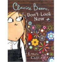 Clarice Bean Series: Clarice Bean, Don't Look Now
