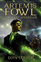 Artemis Fowl, Book 8:  The Last Guardian