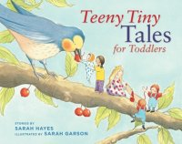 Teeny Tiny Tales for Toddlers