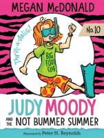 Judy Moody, Book 10:  Judy Moody and the Not Bummer Summer