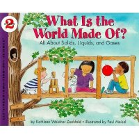 Let's Read and Find Out About Science, Stage Two:  What Is the World Made of?