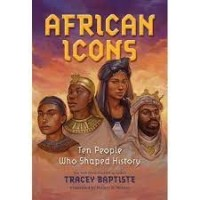 african icons tracey baptiste