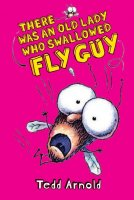 Fly Guy, Book 4:  There Was An Old Lady Who Swallowed Fly Guy
