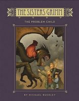 Problem Child (Sisters Grimm, Book 3)
