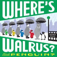 Where's Walrus and Penguin?