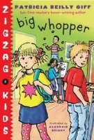 Big Whopper  (ZigZag Kids, Book Two)