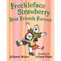 Freckleface Strawberry -- Best Friends Forever