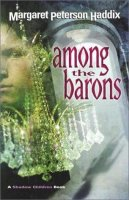 Shadow Children, Book 4:  Among the Barons
