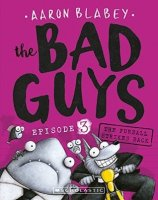 Bad Guys, Book 3: The  Furball Strikes Back