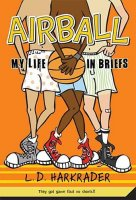Airball  My Life in Briefs