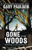 gone to the woods by gary paulsen