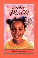 Amazing Grace, Book 3: Encore Grace