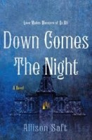 down comes the night allison saft