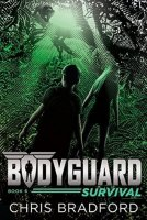 Bodyguard, Book 6:  Survival