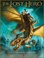 Heroes of Olympus, Book 1:  Lost Hero  (The Heroes of Olympus)