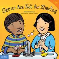 Germs Are Not For Sharing  (Best Behavior Series)