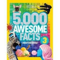 5,000 awesome facts about everything 3