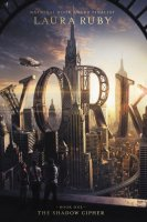 York, Book 1: The Shadow Cipher