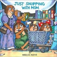 little critter just shopping with mom