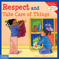 Respect and Take Care of Things (Learning to Get Along)  English and Spanish Edition