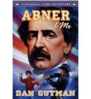 Abner & Me: A Baseball Card Adventure