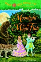 Magic Tree House Series, Book 41: Moonlight on the Magic Flute