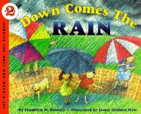 Let's Read and Find Out Science: Down Comes The Rain, Stage 2