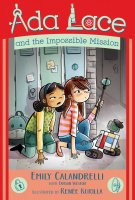 Ada Lace and the Impossible Mission (An Ada Lace Adventure Book 4)