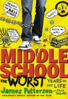 Middle School, Book 1: The Worst Years of My Life