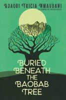 Buried Beneath the Baobab Tree