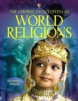 Usborne Encyclopedia of World Religions