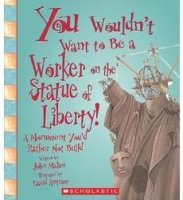 You Wouldn't Want To Be A Worker on The Statue of Liberty! A Monument You'd Rather Not Build