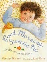 Good Morning, Sweetie Pie and Other Poems