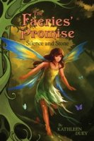 The Faeries' Promise: Silence and Stone