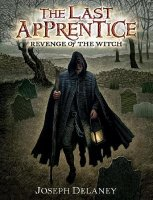 Last Apprentice:  Revenge of the Witch