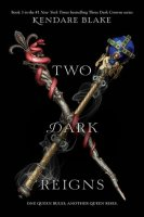 Three Dark Crowns, Book 3:  Two Dark Reigns