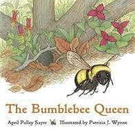 bumblebee queen april pulley sayre
